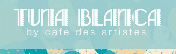 The methamorphosis of Café des Artistes del Mar to Tuna Blanca