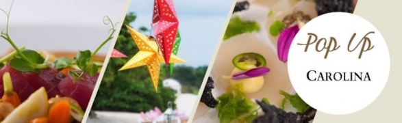 Carolina Pop Up under the stars – an extraordinary culinary experience!