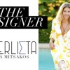 Wanderlista Collection by Andria Mitsakos – Special Trunk Show at The Boutiques of Punta Mita Dec. 30-31st
