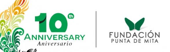 Congrats to Fundación Punta de Mita on their 10th Anniversary!