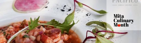 Mita Culinary Month – Pacífico Grill Latino
