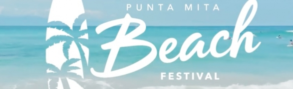 Save the Date for the VIII Punta Mita Beach Festival over the 4th of July weekend!