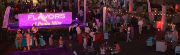 """Flavors of Punta Mita"" kickoff event…a smashing success! Here–the photos…"