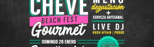 Cheve Beach Fest Gourmet