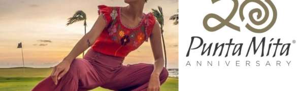 Punta Mita 20th Anniversary Celebration Gala and Fashion Show